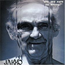 JAKKO - ARE MY EARS ON WRONG? (New CD) Rock King Crimson Jakko M Jaksynk
