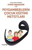 Peygamberlerin Cocuk Egitimi Metotlari Hatice Kübra Tongar (Yeni Türkce Kitap)