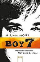 Boy 7: Vertraue niemandem. Nicht einmal dir selbst von M... | Buch | Zustand gut