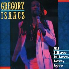 Gregory Isaacs - All I Have Is Love [New CD]