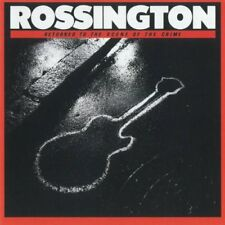 CD ROSSINGTON - Returned To The Scene Of The Crime /Lynyrd Skynyrd Southern Rock
