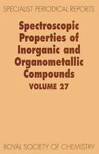 Spectroscopic Properties of Inorganic and Organometallic Compounds: Volume 27 (