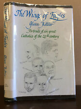 THE WINGS OF EAGLES By Glenn Kittler - 1966, great 20th century Catholics