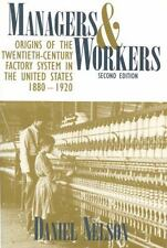 Managers and Workers: Origins of the Twentieth-Century Factory System -ExLibrary