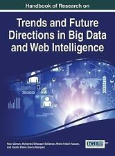 Handbook of Research on Trends and Future Directions in Big Data and Web...