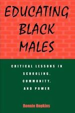 SUNY Series, Urban Voices, Urban Visions: Educating Black Males : Critical...