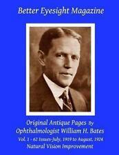 Better Eyesight Magazine - Original Antique Pages by Ophthalmologist William...