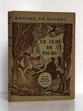 Le Curé de Tours. BALZAC. Bois gravés de DUBRAY. Éd. Seheur 1933. Ex. numéroté.