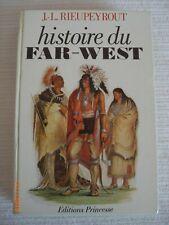 J.-L. RIEUPEYROUT - Histoire du Far-West