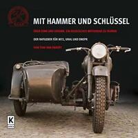 MIT HAMMER UND SCHLÜSSEL Ural650 Seitenwagen Motorrad Ural-Gespanne M72 Buch