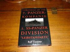 "CHRONICLE OF THE 7.PANZER KOMPANIE I.SS-PANZER DIVISION""LEIBSTANDARTE""BY R.TIEMA"