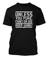 Unless You Puke... - Gym Workout Exercise Men's T-shirt