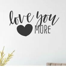 LOVE YOU MORE Couple Wall Words Lettering Quote Decal Sticker Rustic Decor
