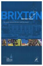 Brixton Local History - Heritage Trails: Six Walks Around Brixton and Stockwell