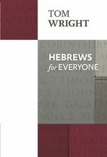 Hebrews for Everyone by Tom Wright (Paperback, 2014)