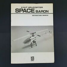 Kalt Helicopter Space Baron Instruction Manual and Fold Out Parts Diagram - RC