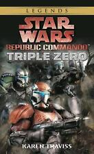 Star Wars: Republic Commando: Triple Zero: By Traviss, Karen