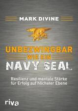 Unbezwingbar wie ein Navy SEAL von Mark Divine (2016, Gebundene Ausgabe)