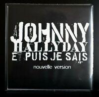 """Rare  CD PROMO - Johnny Hallyday  """" Et Puis Je Sais """" - Neuf Jamais Joué !"""