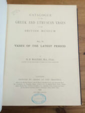 Catalogue of the Greek and Etruscan Vases in the British Museum Vol 4 1896