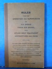 Rules for the Operation & Supervision of Air Brake Train Air Signal / Steam heat