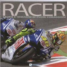 Racer Histoires et Images de Coeurs Courageux Moto Gp