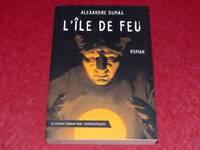 [BIBL.H.& P-J.OSWALD] GRAND CABINET NOIR - ALEXANDRE DUMAS L'ILE DE FEU 2002