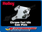 HOLLEY FAST IDLE CHROME CAM PLATE 34-506