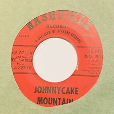 Rockabilly 45 - Lyle Collins & Rebel-Aires - Johnnycake Mountain -Nashville VG++