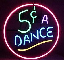 "5 Cents A Dance Exotic REAL Glass Neon Light Sign Display Pub Bar Club 17""x14"""