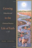 Growing in the Life of Faith: Education and Christ
