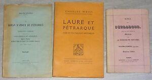 V. COURTET Notice sur Pétrarque C. WEISS Laure et Pétrarque DE MICHELI Roman