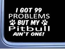 Pitbull Pit-Bull Decal 99 Problems M026 20.3cm Patte Chien Autocollant de