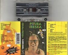 PITURA FRESKA MC MC7 K7  musicassetta originale TAPE 1991 NA BRUTA BANDA
