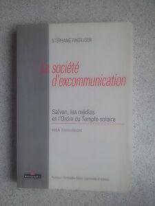Stéphane Hafliger La société d'excommunication Les médias et le Temple Solaire