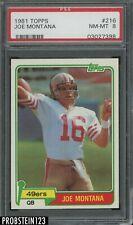 1981 Topps #216 Joe Montana RC HOF Rookie 49ers PSA 8 NM-MT