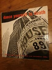 Dance Yourself To Death Lp - Acid House -techno - 89 rave west bam mayday