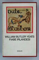 Fiabe irlandesi William Butler Yeats Einaudi Cofanetto Libro Book Libri 5