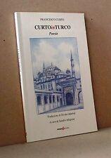 Curto in turco - Curto - Futura edizioni - a cura di Allegrini