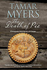 The Death of Pie: A Pennsylvania Dutch mystery by Tamar Myers (Paperback, 2014)