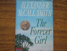 The Forever Girl by Alexander McCall Smith (2014, Hardcover) Signed 1st/1st