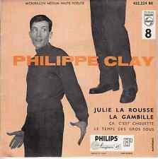45 T EP PHILIPPE CLAY *JULIE LA ROUSSE*