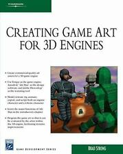 Creating Game Art for 3D Engines (Charles River Media Game Development Se) by S