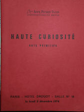 1974 CATALOGUE illustré VENTE DROUOT HAUTE CURIOSITE ARTS PRIMITIFS
