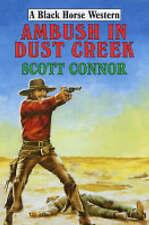 Ambush in Dust Creek by Scott Connor (Black Horse Western, 2004)
