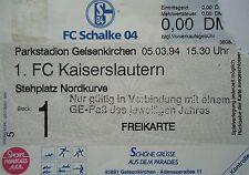 TICKET 1993/94 FC Schalke 04 - Kaiserslautern