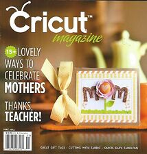 CRICUT MAGAZINE Idea Book by Northridge Publishing ~ May 2013 - Vol 3 #5