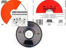 "MIKE SHANNON ""Et Les Chats Sauvages"" (CD) 1989"
