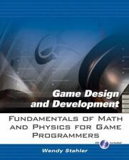 Fundamentals of Math and Physics for Game Programmers (Game Design and