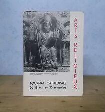 SCULPTURE ORFEVRERIE SCEAUX CATHEDRALE TOURNAI EXPO ARTS RELIGIEUX 1958 (48 PL.)